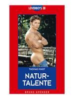 Loverboys 38: Naturtalente