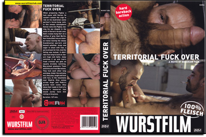 Wurstfilm - Territorial Fuck Over